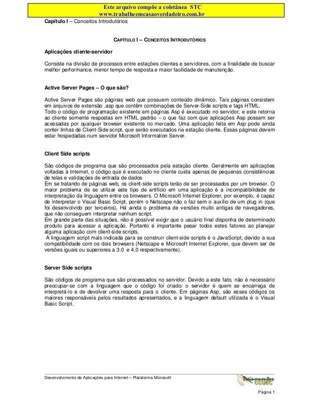 Este arquivo compõe a coletânea STC www.trabalheemcasaoverdadeiro.com.br Capítulo I – Conceitos Introdutórios  CAPÍTULO I ...