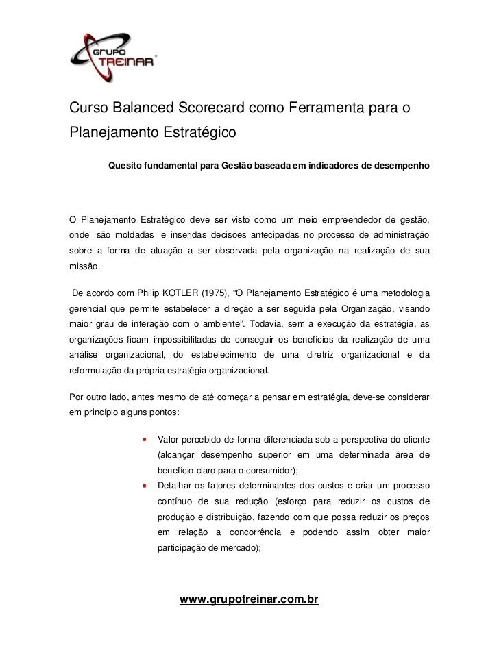 Curso Balanced Scorecard como Ferramenta para oPlanejamento Estratégico          Quesito fundamental para Gestão baseada e...