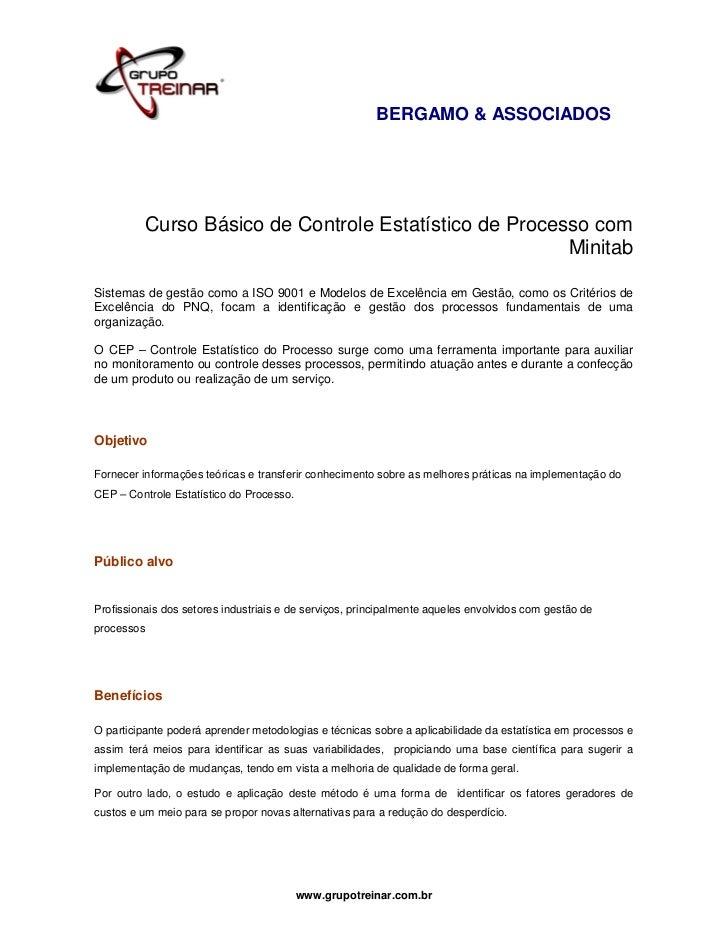 BERGAMO & ASSOCIADOS          Curso Básico de Controle Estatístico de Processo com                                        ...