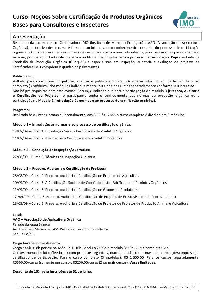 Curso:NoçõesSobreCertificaçãodeProdutosOrgânicos BasesparaConsultoreseInspetores   Apresentação Resultado d...