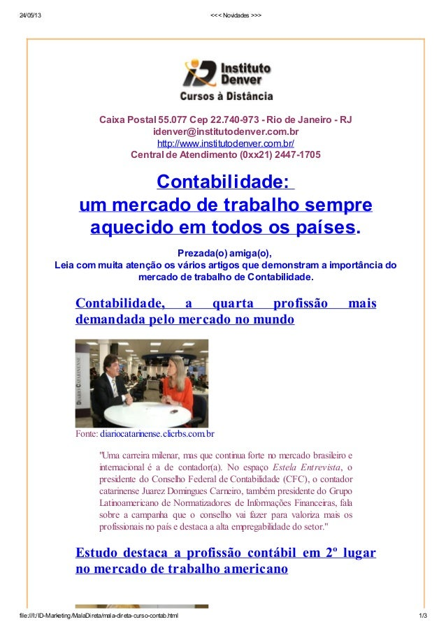 24/05/13 <<< Novidades >>>file:///I:/ID-Marketing/MalaDireta/mala-direta-curso-contab.html 1/3Caixa Postal 55.077 Cep 22.7...