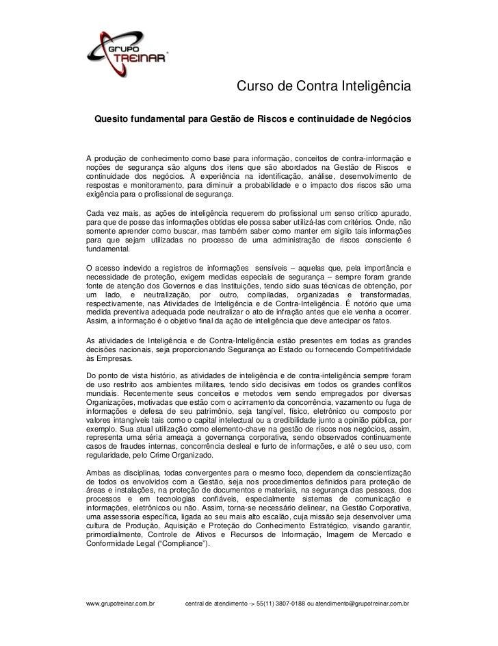 Curso de Contra Inteligência  Quesito fundamental para Gestão de Riscos e continuidade de NegóciosA produção de conhecimen...