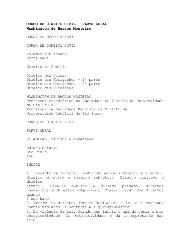 CURSO DE DIREITO CIVIL - PARTE GERALWashington de Barros MonteiroOBRAS DO MESMO AUTOR:CURSO DE DIREITO CIVILVolumes public...