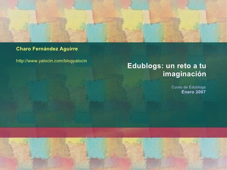 Edublogs: un reto a tu imaginación