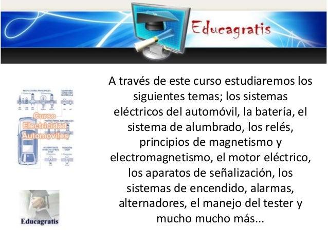A través de este curso estudiaremos los siguientes temas; los sistemas eléctricos del automóvil, la batería, el sistema de...