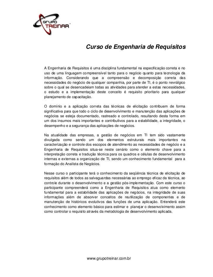 Curso de Engenharia de RequisitosA Engenharia de Requisitos é uma disciplina fundamental na especificação correta e nouso ...
