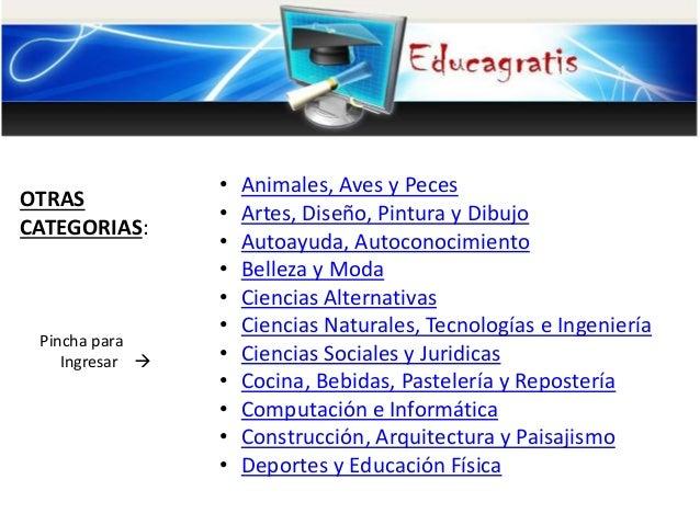 OTRAS CATEGORIAS: Pincha para Ingresar  • Animales, Aves y Peces • Artes, Diseño, Pintura y Dibujo • Autoayuda, Autoconoc...
