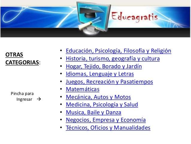 OTRAS CATEGORIAS: Pincha para Ingresar  • Educación, Psicología, Filosofía y Religión • Historia, turismo, geografía y cu...