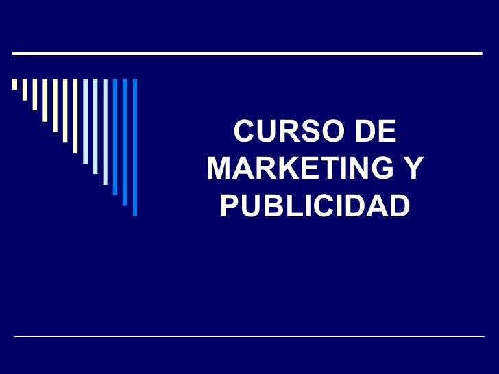 CURSO DE MARKETING Y PUBLICIDAD