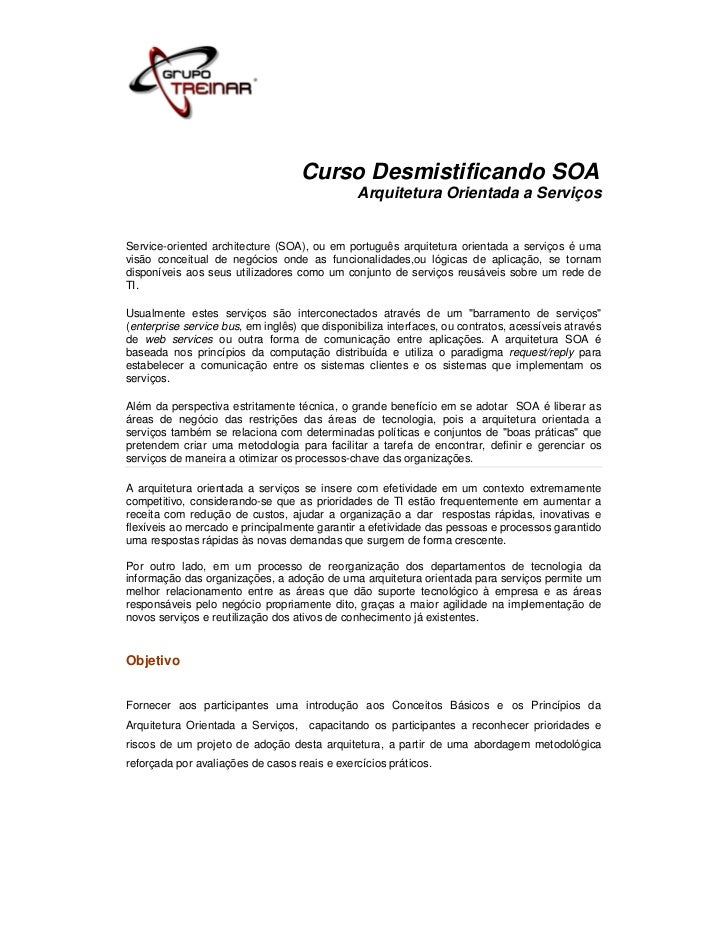 Curso Desmistificando SOA                                               Arquitetura Orientada a ServiçosService-oriented a...
