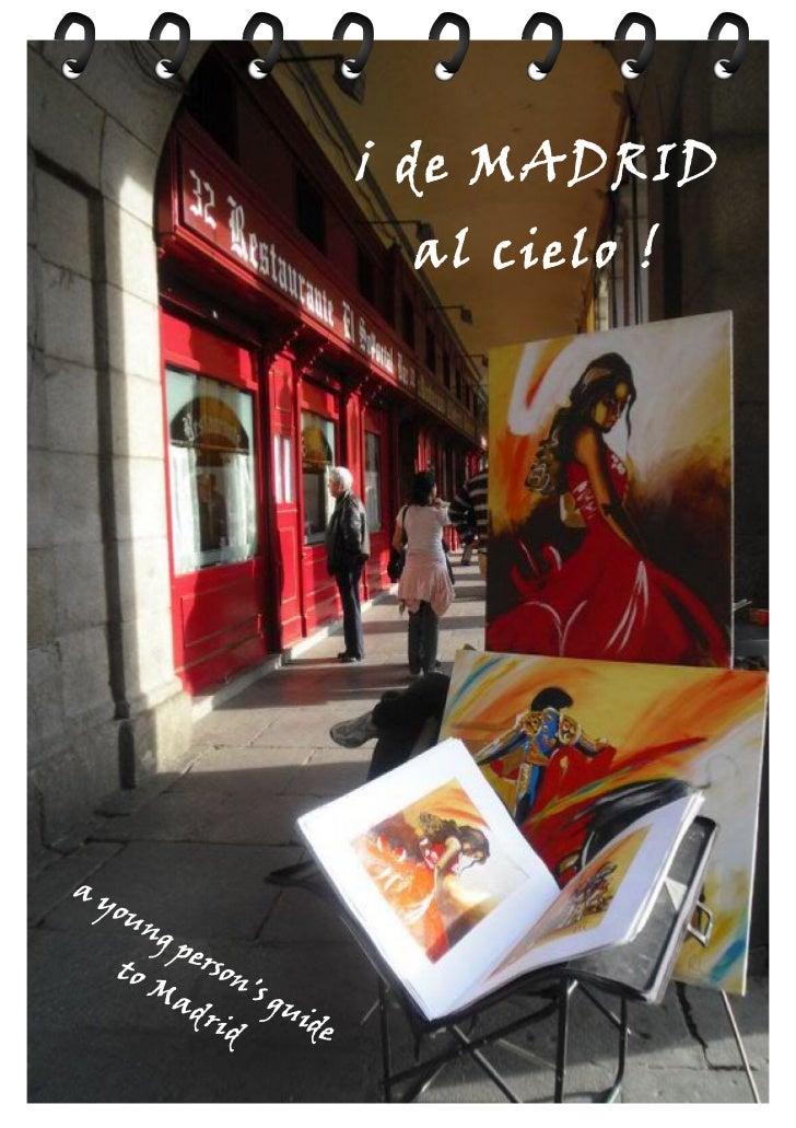 download full book: www.lulu.com/content/e-book/de-madrid-al-cielo/12766918