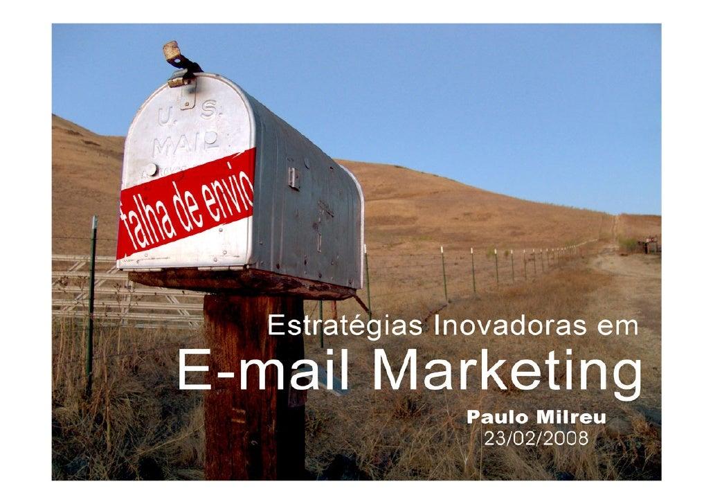 Breve Currículo – Paulo Milreu  Engenharia Elétrica/Eletrônica  Administração – Ênfase Marketing  Pós-graduação Comunicaçã...