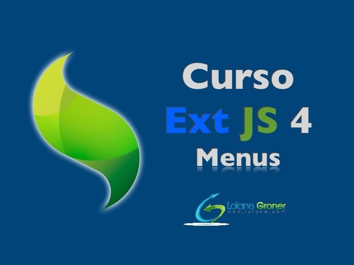 CursoExt JS 4 Menus