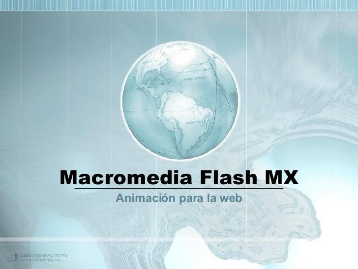 Macromedia Flash MX Animación para la web