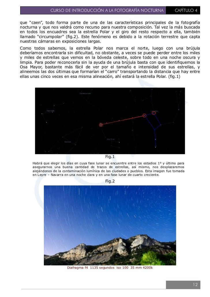 CURSO DE INTRODUCCIÓN A LA FOTOGRAFÍA NOCTURNA                                    CAPÍTULO 4   ES IMPORTANTE SABER:   - Pa...