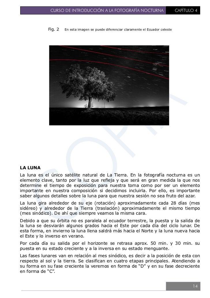 CURSO DE INTRODUCCIÓN A LA FOTOGRAFÍA NOCTURNA                       CAPÍTULO 4                                           ...