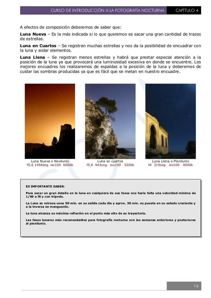 CURSO DE INTRODUCCIÓN A LA FOTOGRAFÍA NOCTURNA                       CAPÍTULO 55. FACTORES METEOROLOGICOSAdemás de los fac...