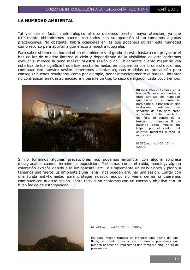 CURSO DE INTRODUCCIÓN A LA FOTOGRAFÍA NOCTURNA                  CAPÍTULO 5OTROS FACTORES: NIEBLALa niebla comparte muchas ...