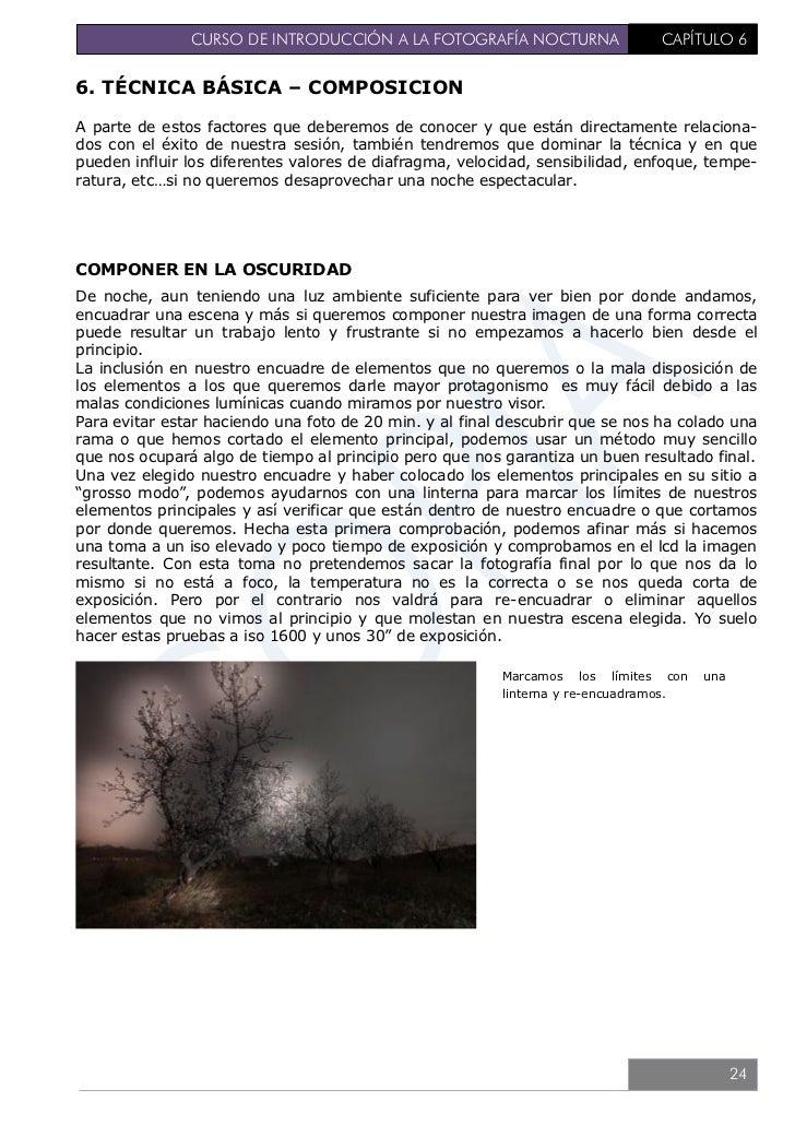 CURSO DE INTRODUCCIÓN A LA FOTOGRAFÍA NOCTURNA                      CAPÍTULO 6                                            ...