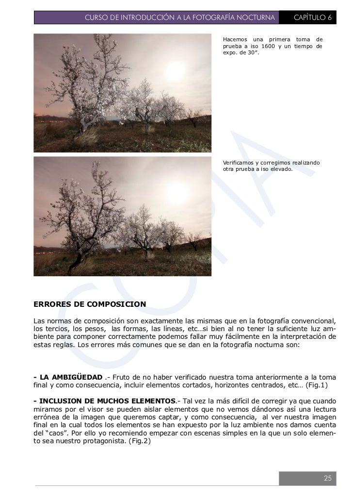 CURSO DE INTRODUCCIÓN A LA FOTOGRAFÍA NOCTURNA                    CAPÍTULO 6- EXTRAS INDESEADOS .- Como por ejemplo, la es...
