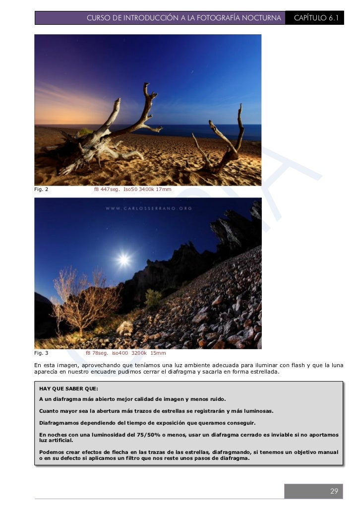 CURSO DE INTRODUCCIÓN A LA FOTOGRAFÍA NOCTURNA                     CAPÍTULO 6.26.2. TÉCNICA BÁSICA – VELOCIDADEn la fotogr...