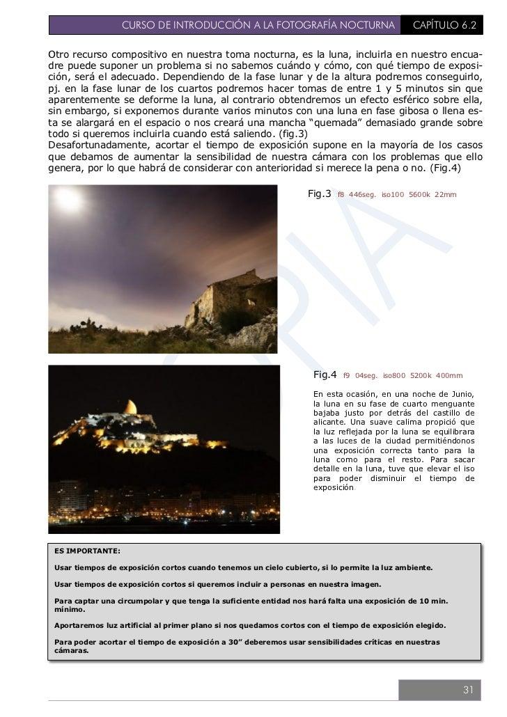 CURSO DE INTRODUCCIÓN A LA FOTOGRAFÍA NOCTURNA                     CAPÍTULO 6.36.3. TÉCNICA BÁSICA – LONG.FOCALLa fotograf...