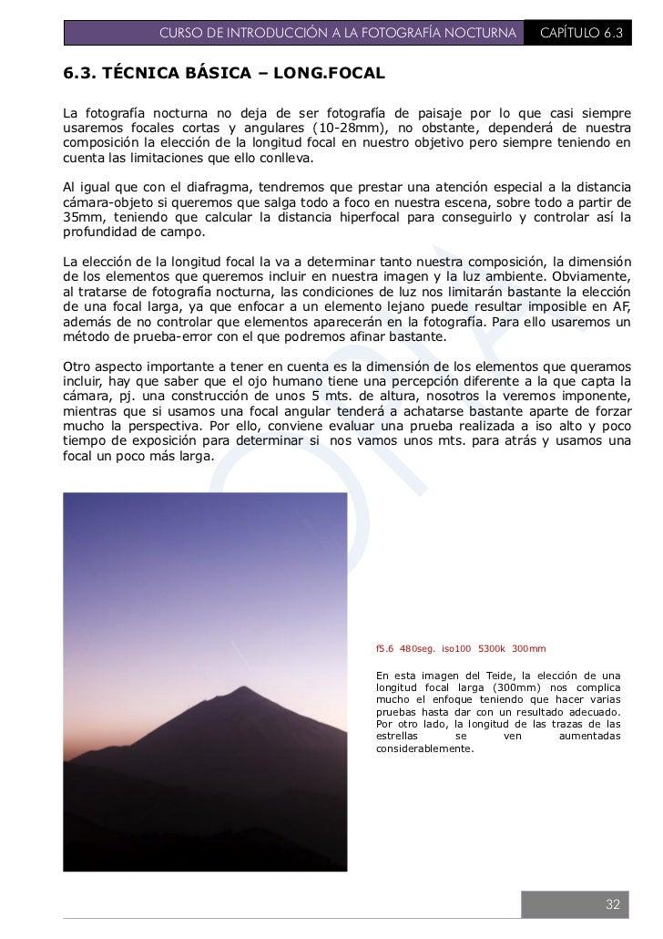 CURSO DE INTRODUCCIÓN A LA FOTOGRAFÍA NOCTURNA                               CAPÍTULO 6.3                                 ...