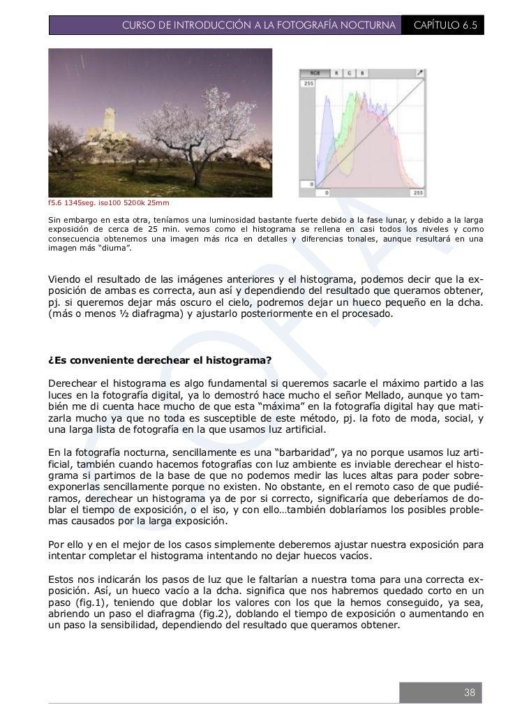 CURSO DE INTRODUCCIÓN A LA FOTOGRAFÍA NOCTURNA                             CAPÍTULO 6.5                                   ...
