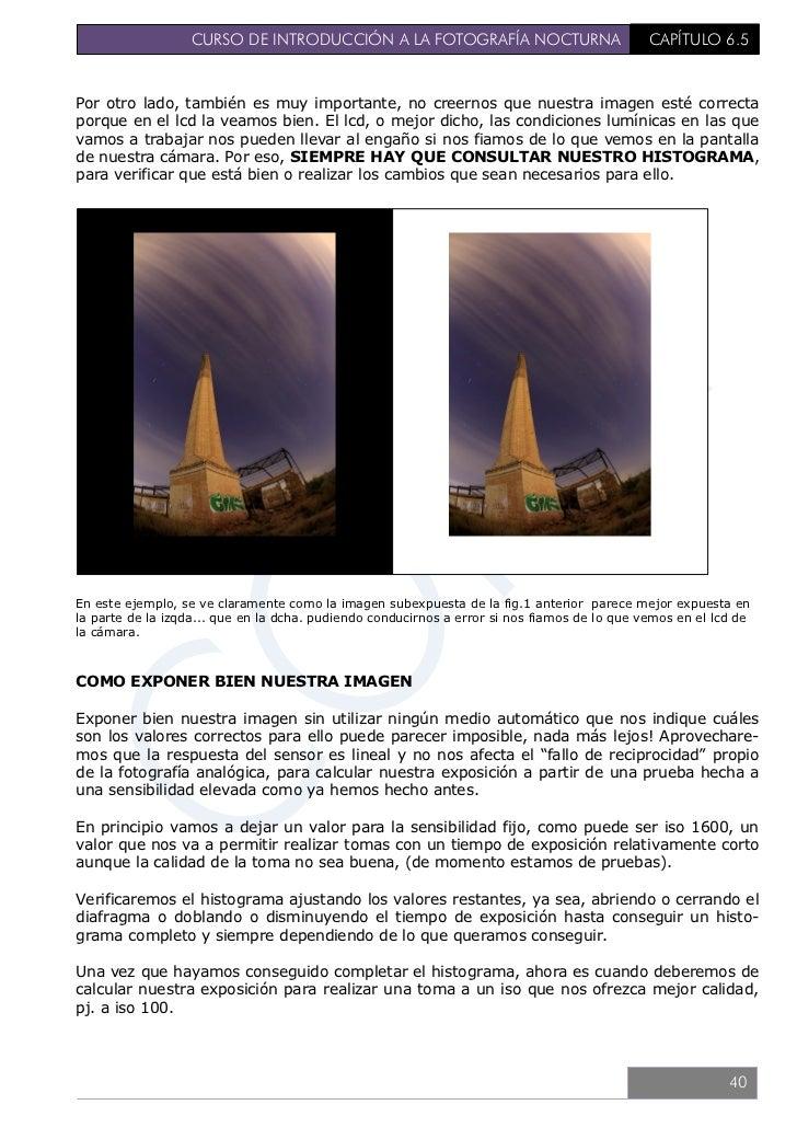 CURSO DE INTRODUCCIÓN A LA FOTOGRAFÍA NOCTURNA                         CAPÍTULO 6.5Para ello, debemos de multiplicar el ti...