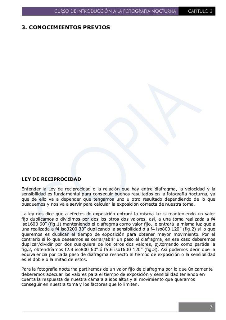 CURSO DE INTRODUCCIÓN A LA FOTOGRAFÍA NOCTURNA                                CAPÍTULO 3                                  ...