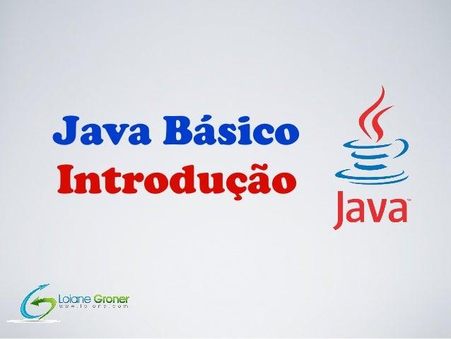 Java Básico Introdução