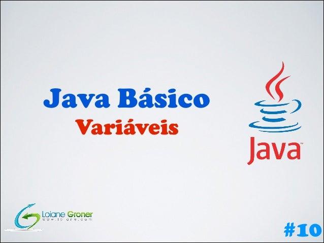 Java Básico Variáveis  #10