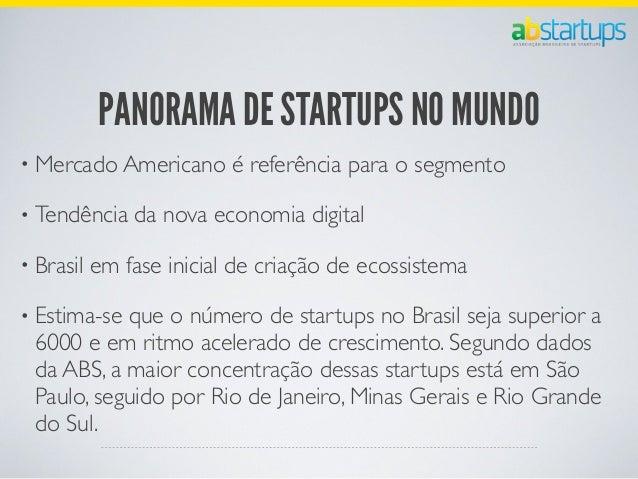 ACELERADORASApoia startups com gestão e capital semente, além de ajudarempresas em sua estratégia de inovação.Encaixam as ...
