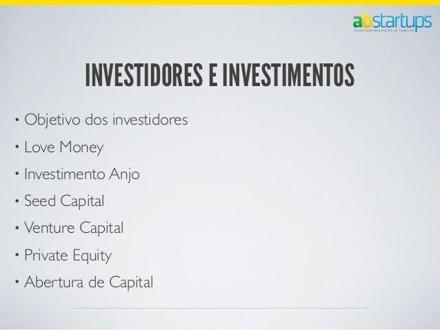 TIPOS DE PAUTA PARA STARTUPS• Censo de Startups: o número de empresas por estado;• Nomemclatura de termos do mercado;• Din...