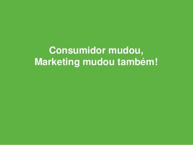 Novo Marketing É qualquer tática de marketing que se baseia em ganhar o interesse das pessoas em vez de comprá-las.