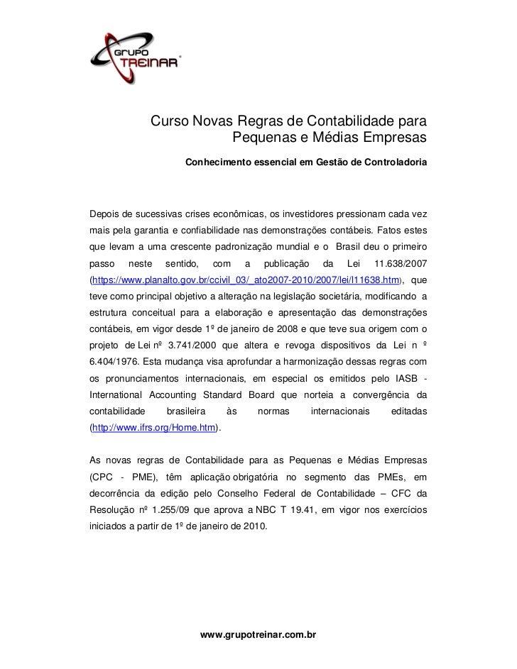 Curso Novas Regras de Contabilidade para                           Pequenas e Médias Empresas                       Conhec...