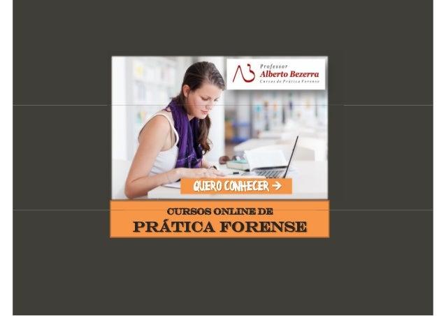 CURSOS ONLINE DE PRÁTICA FORENSE QUERO CONHECER  CURSOS ONLINE DE PRÁTICA FORENSE