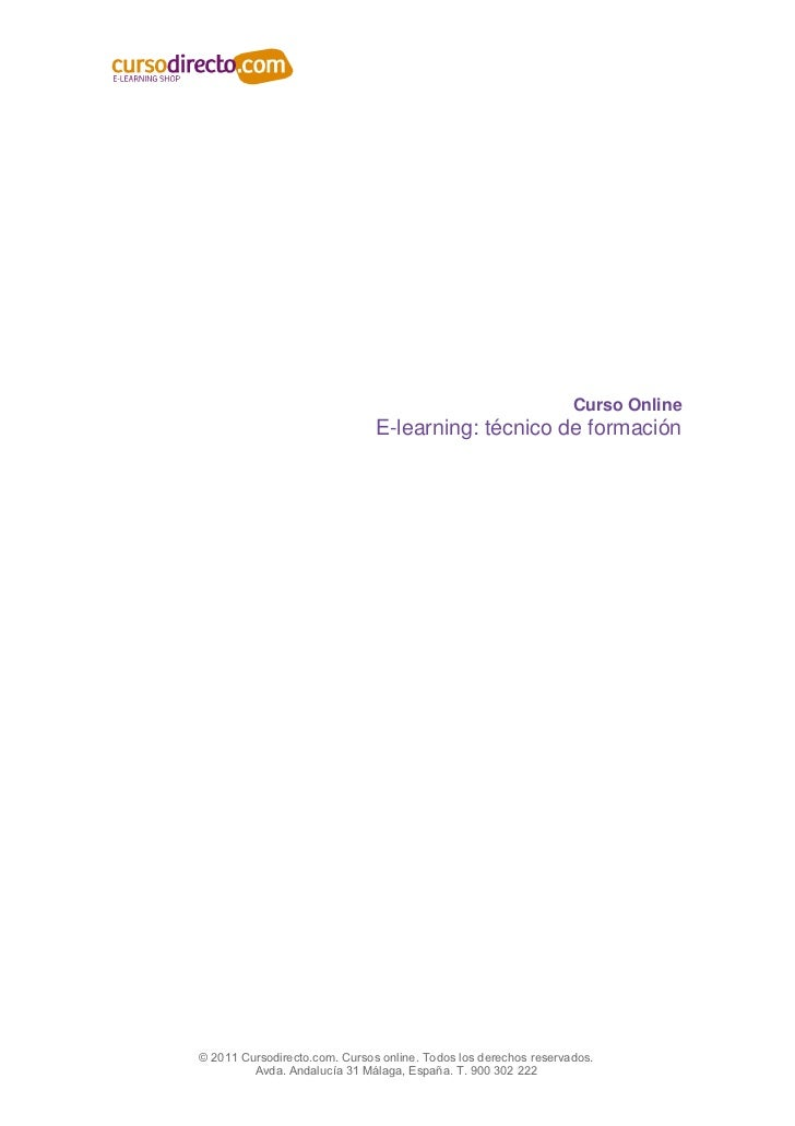 Curso Online                               E-learning: técnico de formación© 2011 Cursodirecto.com. Cursos online. Todos l...