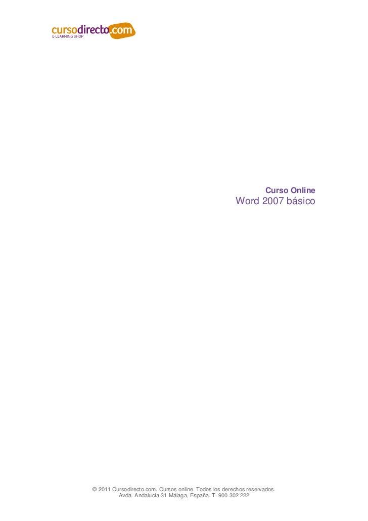 Curso Online                                                      Word 2007 básico© 2011 Cursodirecto.com. Cursos online. ...