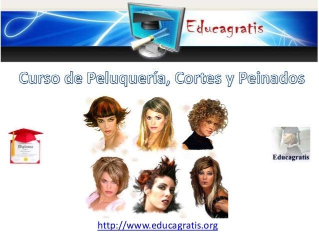 Curso gratis de peluqueria corte y peinados for Cursos de jardineria y paisajismo gratis