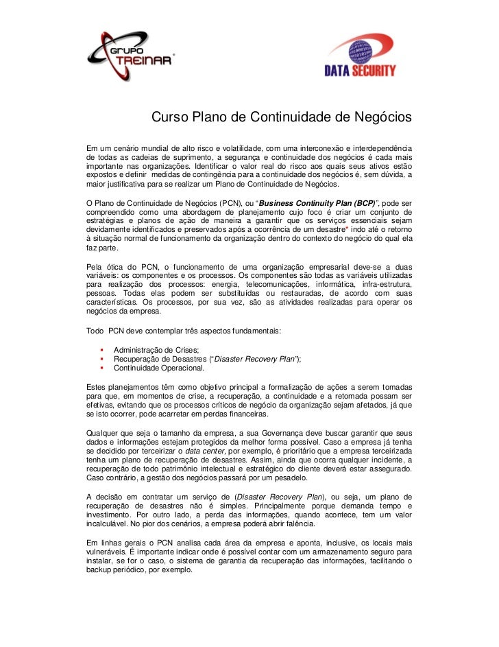Curso Plano de Continuidade de NegóciosEm um cenário mundial de alto risco e volatilidade, com uma interconexão e interdep...