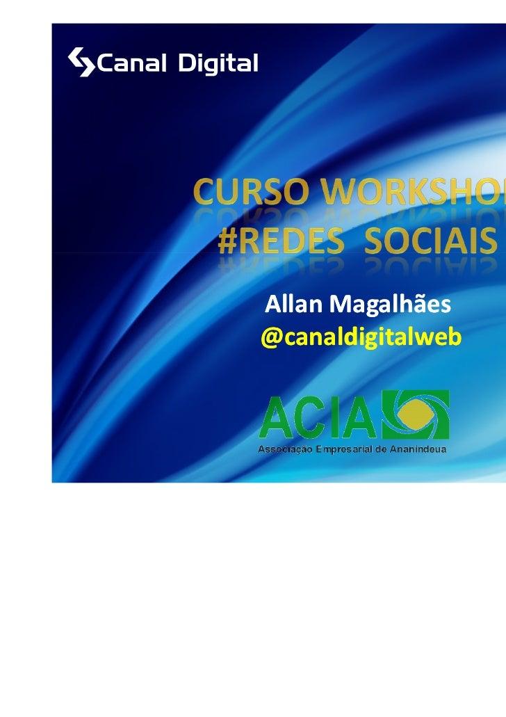 Allan Magalhães@canaldigitalweb