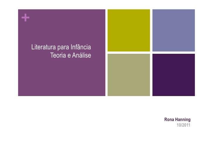 +    Literatura para Infância            Teoria e Análise                               Rona Hanning                      ...