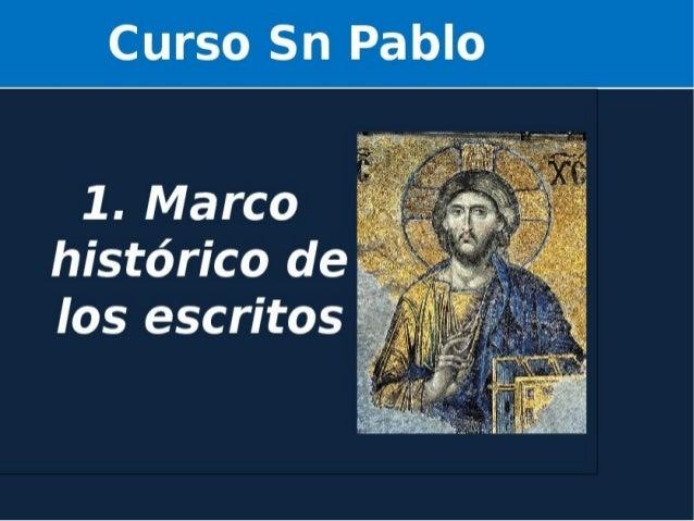 Orden Cronológico Cartas Auténticas ● El escrito canónico más antiguo diríamos que es la Primera Carta A Los Tesalonicence...