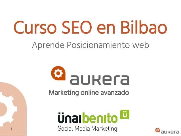 Marketing online avanzado Curso SEO en Bilbao Aprende Posicionamiento web