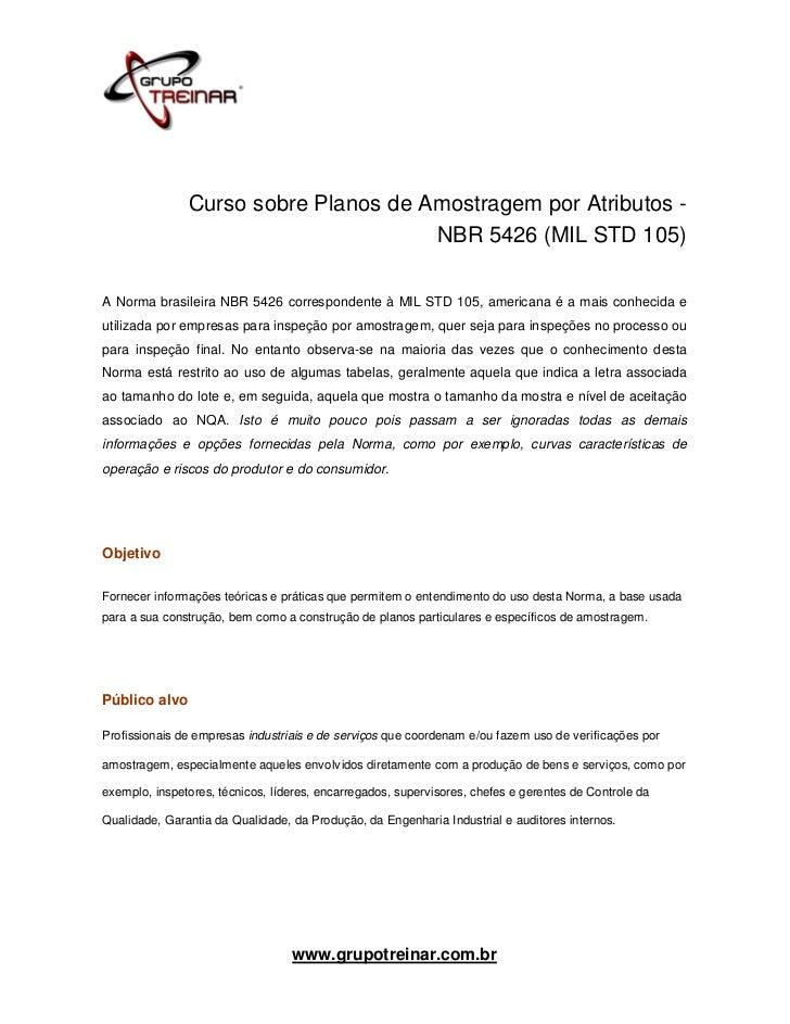 Curso sobre Planos de Amostragem por Atributos -                                      NBR 5426 (MIL STD 105)A Norma brasil...