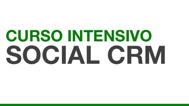 CURSO INTENSIVOSOCIAL CRM