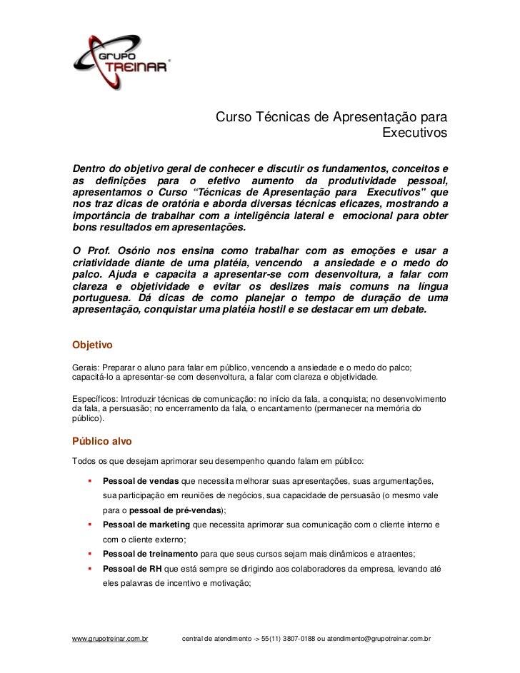 Curso Técnicas de Apresentação para                                                                 ExecutivosDentro do ob...