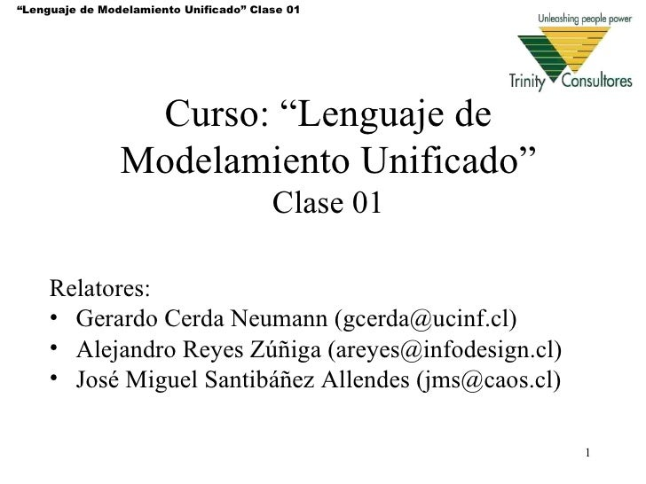 """Lenguaje de Modelamiento Unificado"" Clase 01                 Curso: ""Lenguaje de                Modelamiento Unificado""  ..."