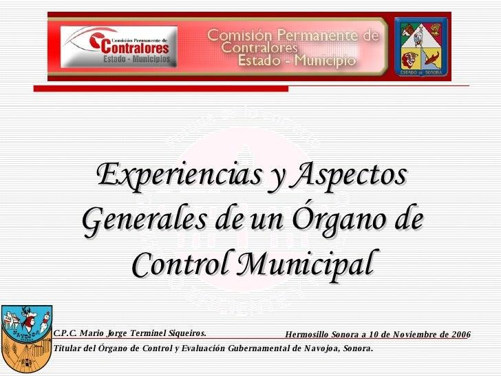 C.P.C. Mario Jorge Terminel Siqueiros. Titular del Órgano de Control y Evaluación Gubernamental de Navojoa, Sonora. Hermos...